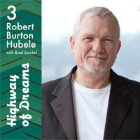 Highway of Dreams - Robert Burton Hubele